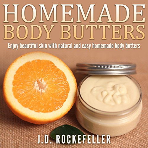 Homemade Body Butters     Enjoy Beautiful Skin with Natural and Easy Homemade Body Butters              By:                                                                                                                                 J.D. Rockefeller                               Narrated by:                                                                                                                                 Miette Deschenes                      Length: 22 mins     Not rated yet     Overall 0.0