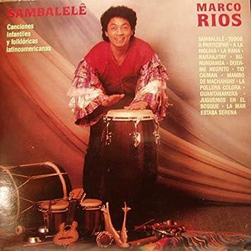 Sambalele - Canciones Infantiles Y Folkloricas Latinoamericanas