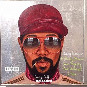 Dirty Dollars (Reloaded) [feat. Breeze, Yeaux Majesty, Noah Archangel & J Hope]