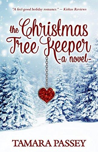 The Christmas Tree Keeper: A Novel (A Shafer Farm Romance Book 1)
