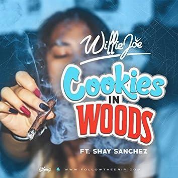 Cookies in Woods (feat. Shay Sanchez)