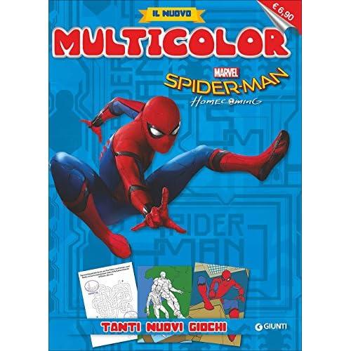 Spider-Man homecoming. Il nuovo multicolor