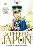 Empereur du Japon T01: L'histoire de l'empereur Hirohito
