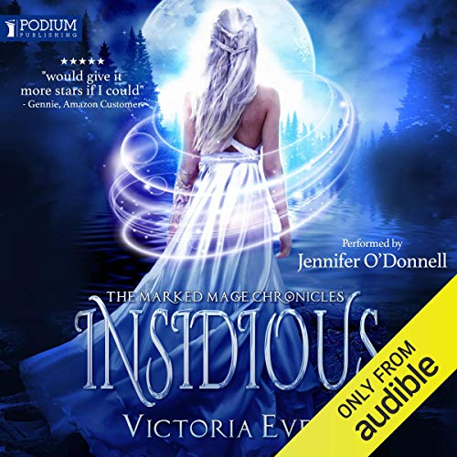 Insidious: The Marked Mage Chronicles, Book 1