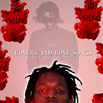Covers and Love Songs