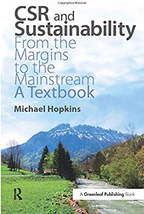 CSR and Sustainability: From the Margins to the Mainstream: A Textbook