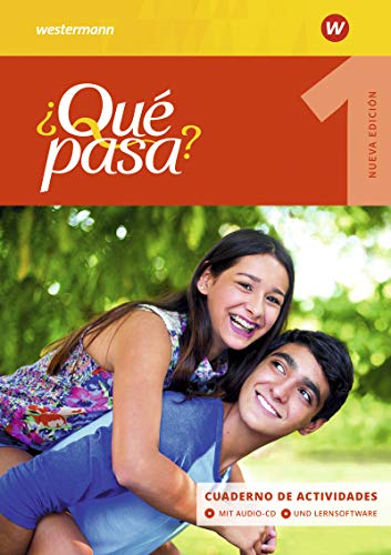 ¿Qué pasa? - Ausgabe 2016: Cuaderno de actividades 1 mit Lernsoftware und Audio-CD für Schüler (¿Qué pasa?: Lehrwerk für Spanisch als 2. Fremdsprache ab Klasse 6 oder 7 - Ausgabe 2016)