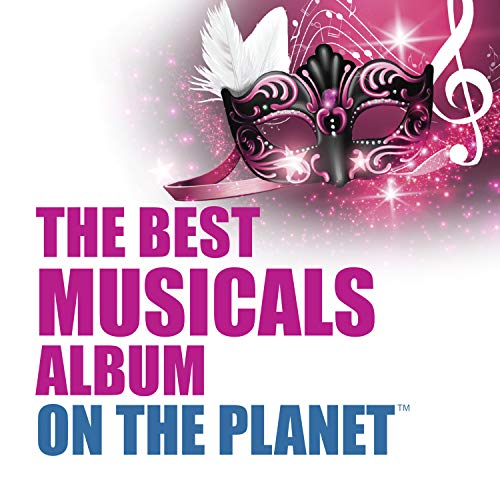 The Best Musicals Album On The Planet
