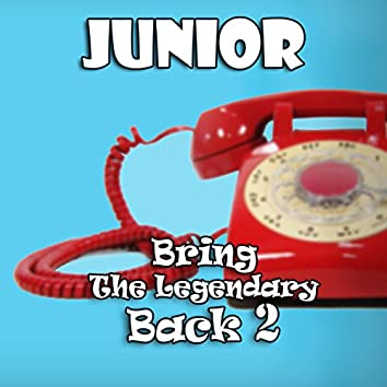 Bring The Legendary Back 2