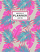 Weekly Planner 2019: Cute Exotic Tropical Floral Daily, Weekly and Monthly 2019 Organizer. Nifty Pink Banana Leaves Yearly Agenda, Notebook and Journal.