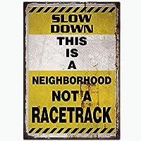 スローダウンこれは近所のガレージホームクラブ金属サインの壁の装飾のためのレースのアルミ錫記号ではない近所です