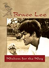 Bruce Lee ― Wisdom for the Way