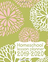Homeschool Lesson Planner 2019-2020: Record Keeper and Grade Book. Weekly Time Management for Moms. Green and Pink Floral Cover. Large Book 8.5
