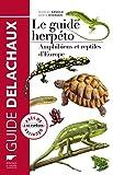 Le guide herpéto - Amphibiens et...