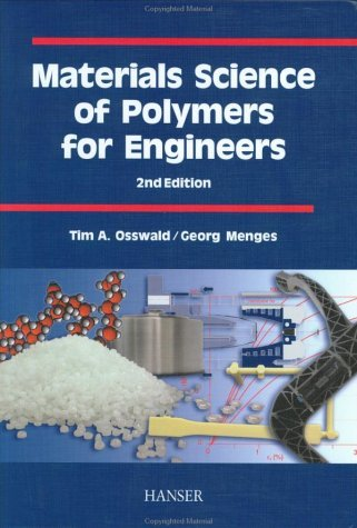 Materials Science of Polymers for Engineers:2nd (Second) edition