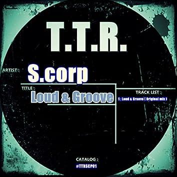 Loud & Groove