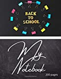 Back to School My Notebook: Notebook back to school. Journal of 200 lined pages 8.5x11 inches