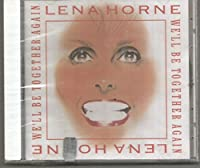 We'll Be Together Again by Lena Horne (1994-05-17)
