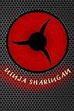 ninja sharingan: Journal sasuke shinobi ninja eternal mangekyou sharingan eyes abilities Lined Notebook 120 page 6x9