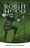 Robin Hood (Dover Children's Evergreen Classics)