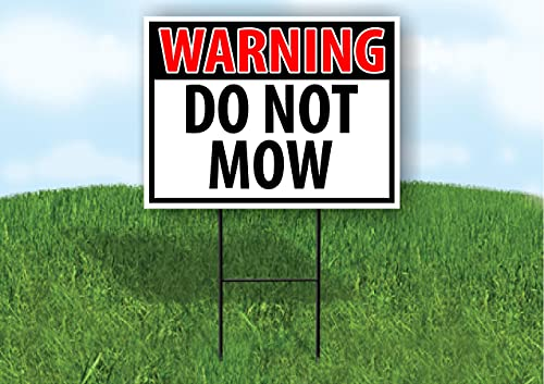 Work House Signs Single Sided Sign Warning DO NOT MOW RED Yard Sign Road Sign with Stand