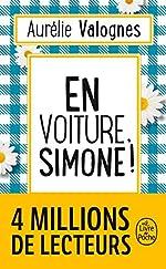 En voiture, Simone ! Le livre de poche. d'Aurélie Valognes