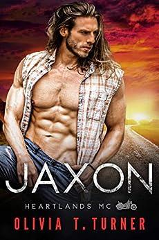 Jaxon (Heartlands Motorcycle Club Book 5) by [Olivia T. Turner]