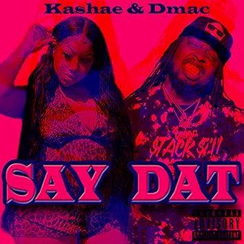 Say Dat