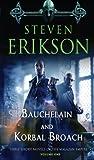 Bauchelain and Korbal Broach, Volume One: Thee Short Novels of the Malazan Empire (Malazan Empire Novels)