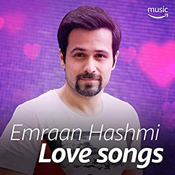 Emraan Hashmi Love Songs