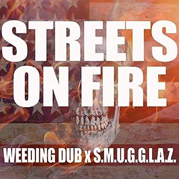 Streets on Fire (feat. S.M.U.G.G.L.A.Z)