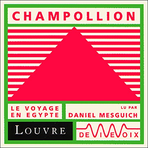 Champollion, le voyage en Egypte audiobook cover art