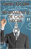 PENSAMIENTO DE CAJA NEGRA
