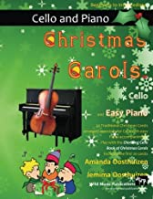 Christmas Carols for Cello and Easy Piano: 20 Traditional Christmas Carols arranged for Cello with easy Piano accompaniment. Play with the first 20 ... The Chortling Cello Book of Christmas Carols