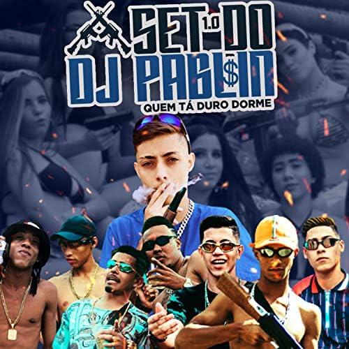 Dj Pablin, MC BDK, Mc Sobrinho, MC DENNIN SP, Mc Kaio Pes, MC Bracin & MC Nego 33