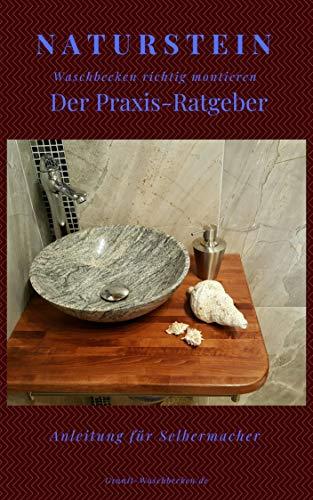 Naturstein Waschbecken richtig einbauen: Montage von Aufsatzwaschbecken aus Naturstein | Heimwerker Tipps (Heimwerkertipp Natursteinwaschbecken im Badezimmer 1)