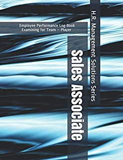 Sales Associate - Employee Performance Log Book - Examining for Team – Player - H.R. Management Solutions Series