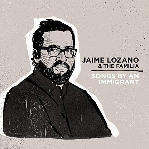 Jaime Lozano & The Familia