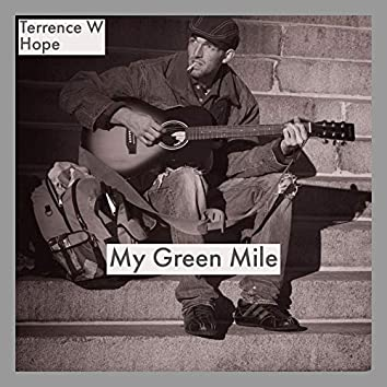 My Green Mile