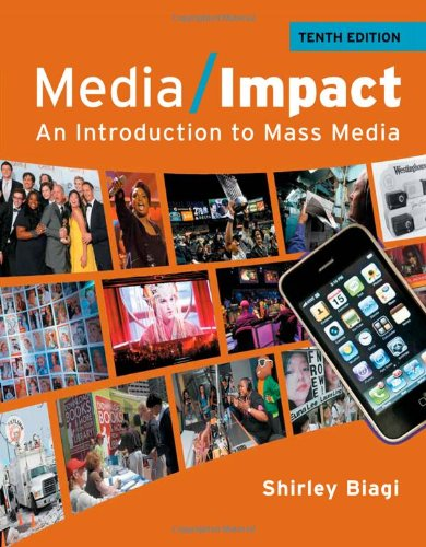 Media Impact: An Introduction to Mass Media (Wadsworth...