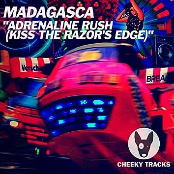 Adrenaline Rush (Kiss The Razor's Edge)