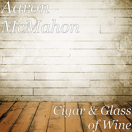 Cigar & Glass of Wine