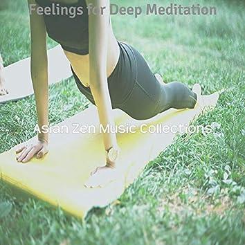 Feelings for Deep Meditation