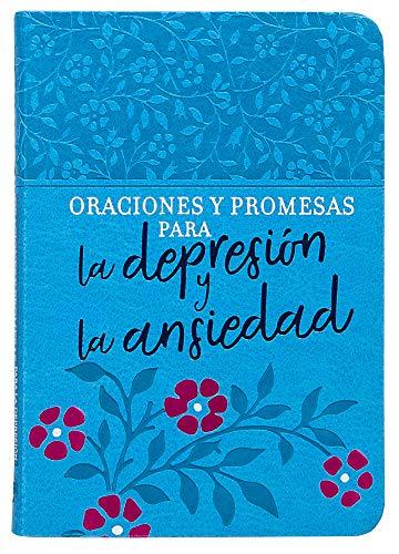 Oraciones Y Promesas Para La Depresión Y La Ansiedad (Prayers & Promises)