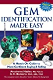 Gem Identification Made Easy (6th Edition): A Hands-On Guide to More Confident Buying & Selling