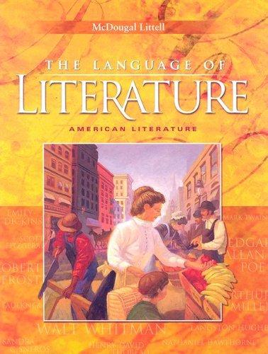 The Language of Literature: American Literature (McDougal Littell Language of Literature)