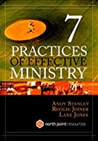 Seven Practices of Effective Ministry (North Point Resources) by Andy Stanley Lane Jones Reggie Joiner(2004-08-18)