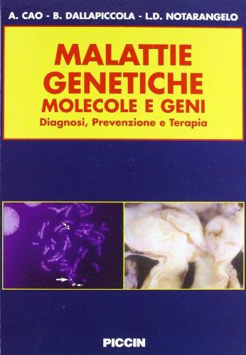 Malattie genetiche. Molecole e geni