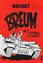 Breum Tome 2 - Blindage Et Liberté de Marsault