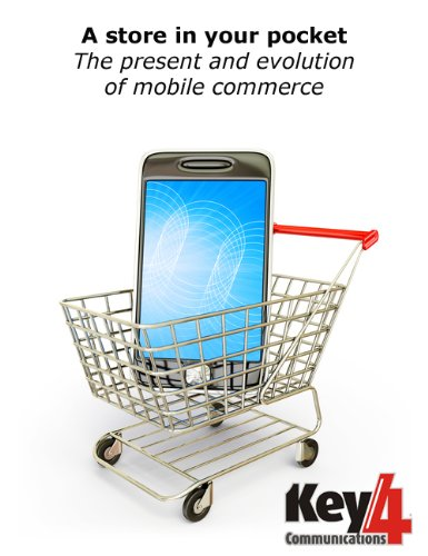 A store in your pocket (Key4Communications Book 7)